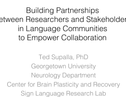 Building Partnerships ! between Researchers and Stakeholders! in Language Communities!