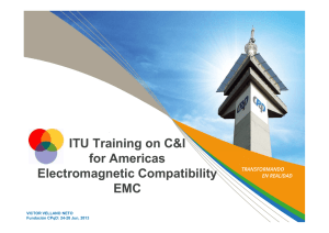 ITU Training on C&I for Americas Electromagnetic Compatibility EMC