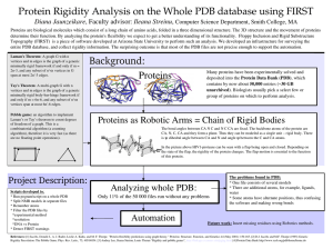 Protein Rigidity Analysis on the Whole PDB database using FIRST Diana Jaunzeikare Computer Science Department, Smith College, MA
