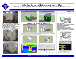 Solar Test House on Sketch-up and Energy Plus Energy Plus