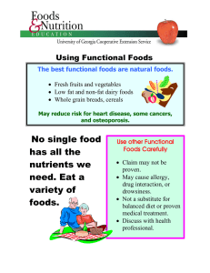 No single food has all the nutrients we Using Functional Foods