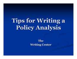 Tips for Writing a Policy Analysis The Writing Center