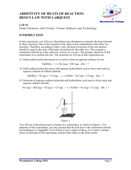 additivity of heats of reaction hess s law Additivity of heats of reaction: hess's law introduction: in this experiment, you will use a styrofoam-cup calorimeter to measure the heat released by.