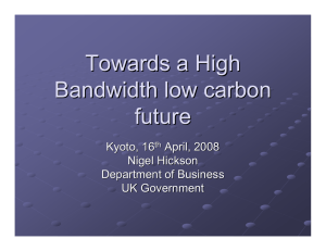 Towards a High Bandwidth low carbon future Kyoto, 16