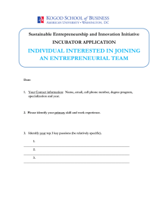INDIVIDUAL INTERESTED IN JOINING AN ENTREPRENEURIAL TEAM Sustainable Entrepreneurship and Innovation Initiative