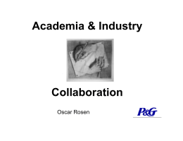 Academia & Industry Collaboration Oscar Rosen