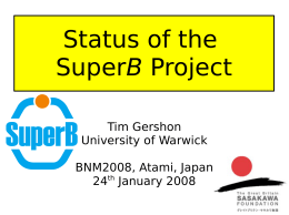 Status of the B Tim Gershon University of Warwick