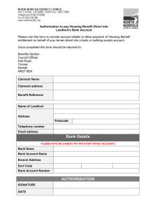 Please use this form to provide account details to allow... entitlement on behalf of your tenant direct into a bank... Authorisation to pay Housing Benefit Direct into
