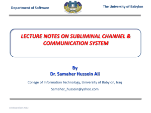 LECTURE NOTES ON SUBLIMINAL CHANNEL & COMMUNICATION SYSTEM  By