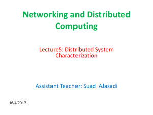 Networking and Distributed Computing  Lecture5: Distributed System