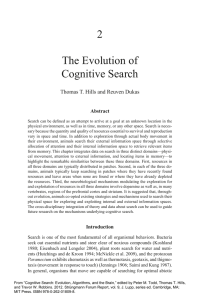2 The Evolution of Cognitive Search Thomas T. Hills and Reuven Dukas