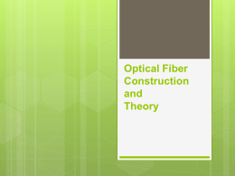 Optical Fiber Construction and