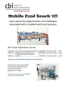 Mobile Food Truck 101 Learn about the opportunities and challenges
