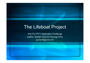 The Lifeboat Project 2nd ITU IPTV Application Challenge