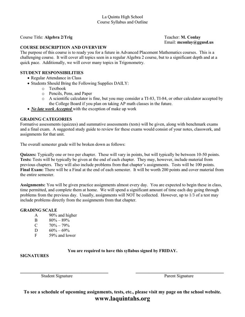 La Quinta High School Course Syllabus and Outline Algebra 2/Trig