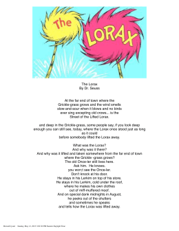 The Lorax By Dr. Seuss Grickle-grass grows and the wind smells