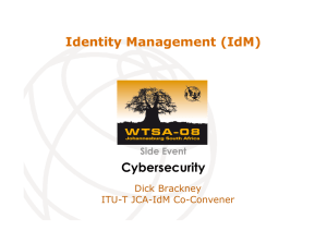 Cybersecurity Identity Management (IdM) Side Event Dick Brackney