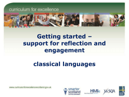 Getting started – support for reflection and engagement classical languages