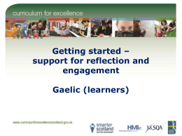 Getting started – support for reflection and engagement Gaelic (learners)