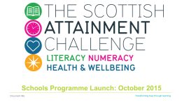 Schools Programme Launch: October 2015 Document title Transforming lives through learning