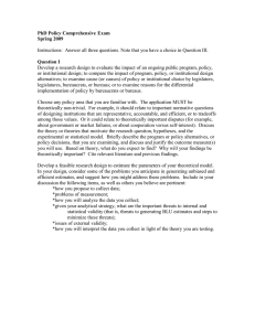 PhD Policy Comprehensive Exam Spring 2009  Question I