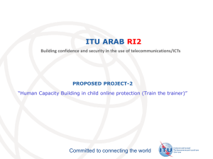 ITU ARAB RI2 Committed to connecting the world PROPOSED PROJECT-2
