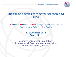 Digital and web literacy for women and girls 17 November 2014