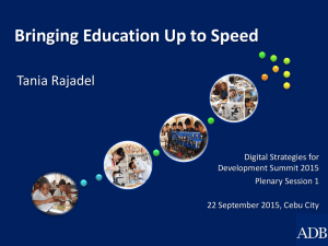 Bringing Education Up to Speed Tania Rajadel  Digital Strategies for