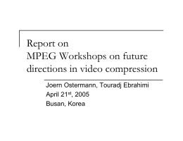 Report on MPEG Workshops on future directions in video compression