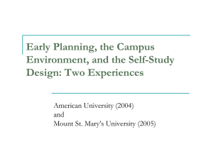Early Planning, the Campus Environment, and the Self-Study Design: Two Experiences