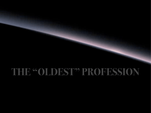 "THE ""OLDEST"" PROFESSION"