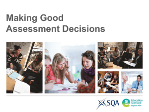 Making Good Assessment Decisions
