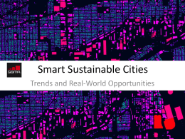 Smart Sustainable Cities Trends and Real-World Opportunities