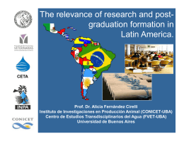 The relevance of research and post- graduation formation in Latin America.