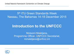 Introduction to the UNFCCC 5 ITU Green Standards Week