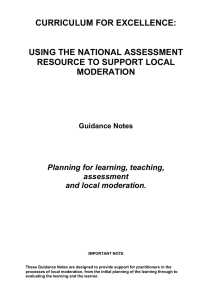CURRICULUM FOR EXCELLENCE:  USING THE NATIONAL ASSESSMENT RESOURCE TO SUPPORT LOCAL