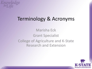 Terminology & Acronyms Marisha Eck Grant Specialist College of Agriculture and K-State
