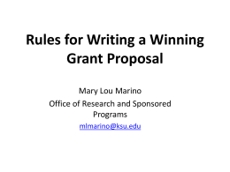 Rules for Writing a Winning Grant Proposal Mary Lou Marino