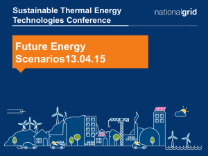 Future Energy Scenarios13.04.15 Sustainable Thermal Energy Technologies Conference
