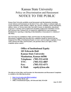 Kansas State University NOTICE TO THE PUBLIC  Policy on Discrimination and Harassment