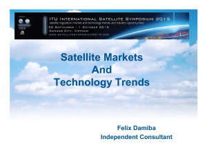 Satellite Markets And Technology Trends Felix Damiba