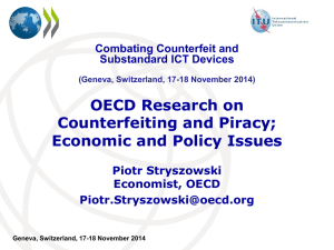 OECD Research on Counterfeiting and Piracy; Economic and Policy Issues