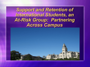 Support and Retention of International Students, an At-Risk Group: Partnering Across Campus