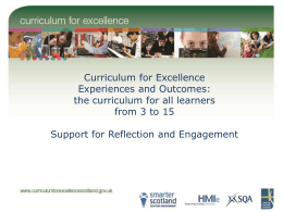 Curriculum for Excellence Experiences and Outcomes: the curriculum for all learners