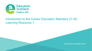 Introduction to the Career Education Standard (3-18) Learning Resource 1