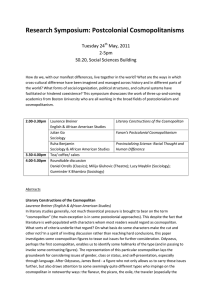 Research Symposium: Postcolonial Cosmopolitanisms  Tuesday 24 May, 2011