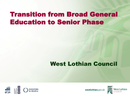 Transition from Broad General Education to Senior Phase West Lothian Council