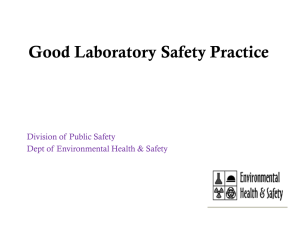 Good Laboratory Safety Practice Division of Public Safety