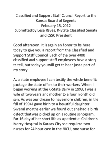 Classified and Support Staff Council Report to the   Kansas Board of Regents  February 15, 2012  Submitted by Lesa Reves, K‐State Classified Senate