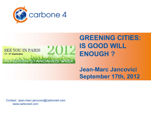 GREENING CITIES: IS GOOD WILL ENOUGH ? Jean-Marc Jancovici